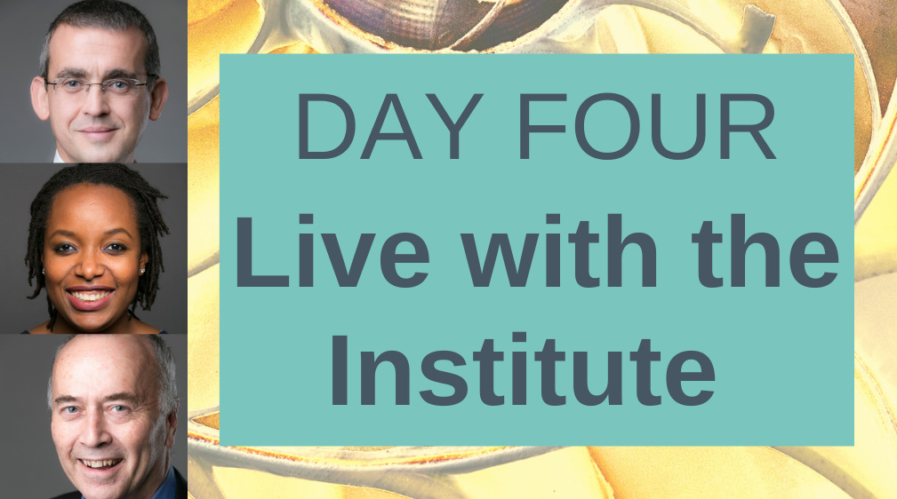 Day 4, live with the Institute